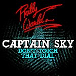 Captain Sky Don't Touch That Dial - Ep