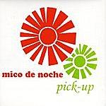 Mico de Noche Pick-Up