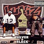 Luniz Silver & Black