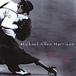Michael Allen Harrison Tango