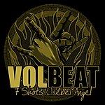 Volbeat 7 Shots