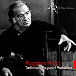 Ruggiero Ricci Tartini, G.: 50 Variations On A Theme By Corelli / Paganini, N.: 60 Variations On Barucaba (Solo Violin Variations)