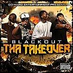 Blackout Tha Takeover