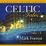 Mark Forrest Celtic Tales