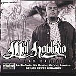 Mal Hablado Las Calles Featuring La Sinfonia, Abusivo And Many More