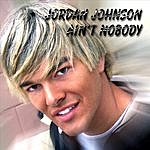 Jordan Johnson Ain't Nobody (Darkchild Remix)