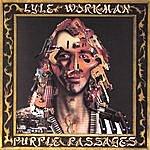 Lyle Workman Purple Passages