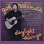 Goh Nakamura Daylight Savings (Remastered)