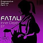 Fatali Inner Depth EP - Deep Moments Version