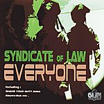 Syndicate Of Law Every One