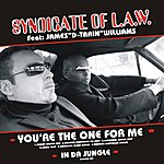 Syndicate Of Law You're The One For Me - The Remixes