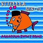 Sttellla Best Of (Aquarium Sweet Home)