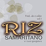 Riz Samaritano Fred...Do E Caldo Vol.1