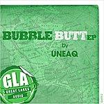 Uneaq Bubble Butt Ep