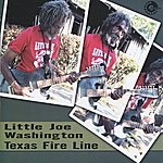 Little Joe Washington Texas Fire Line