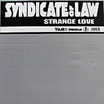 Syndicate Of Law Strange Love