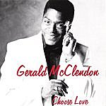Gerald McClendon Choose Love
