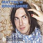 Matthew Brookshire Best Friend