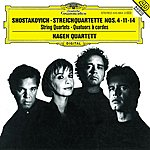 Hagen Quartett Shostakovich: String Quartets Nos.4, 11 & 14