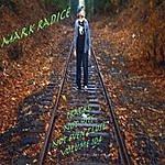Mark Radice Tracks: Not Hits Not Even Close, Volume 104