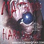 MasterMindFukk Hard Love Vol. II