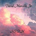 David Marcelle Soon