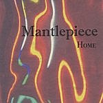 Mantlepiece Home