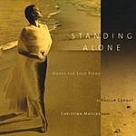 Christian Matjias Standing Alone - Works For Solo Piano By Phillip Carout