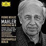Staatskapelle Berlin Mahler: Symphony No. 8