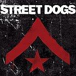 Street Dogs Street Dogs