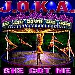 Joka She Got Me ( Up & Down She Goes ) Clean Version