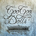 Goo Goo Dolls Something For The Rest Of Us (Deluxe)