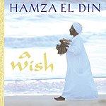 Hamza El Din A Wish