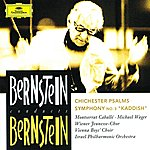 "Israel Philharmonic Orchestra Bernstein: Chichester Psalms; Symphony No.3 ""Kaddish"""