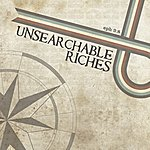 Unsearchable Riches Let Your Light Shine - Single
