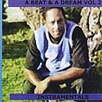 Chin Checca A Beat & A Dream, Vol. 2 Instamentals