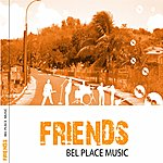 Friends Bel Place Music