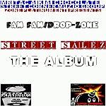 Drop Zone Street Salez The Album