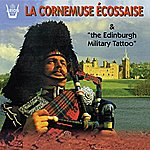 The Edinburgh Military Tatoo La Cornemuse Écossaise