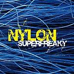 Nylon Superfreaky