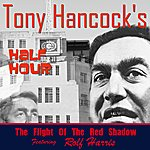 Rolf Harris Hancock's Half Hour - The Flight Of The Red Shadow