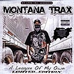 """Montana Trax A League Of My Own"""" Limited Edition """""""