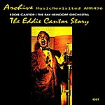 Ray Heindorf The Eddie Cantor Story (Original Motion Picture Soundtrack)
