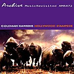 Coleman Hawkins & His Orchestra Hollywood Stampede