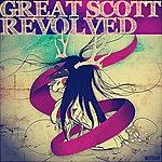 Great Scott Revolved