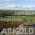 Robert Irving Arnold: English Dances, Scottish Dances