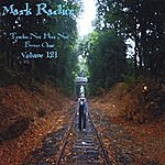 Mark Radice Tracks: Not Hits Not Even Close Volume 121