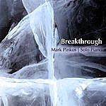 Mark Pinkus Breakthrough