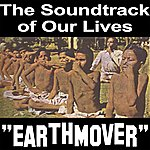 The Soundtrack Of Our Lives Earthmover