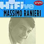 Massimo Ranieri Rhino Hi-Five: Massimo Ranieri